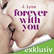 Forever with you (Wait for you 6) | J. Lynn