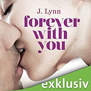Forever with you (Wait for you 6) Hörbuch