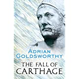 The Fall of Carthage: The Punic Wars 265-146BC (Cassell Military Paperbacks) ~ Adrian Keith Goldsworthy