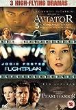 Pearl Harbor/Flight Plan/The Aviator [DVD]