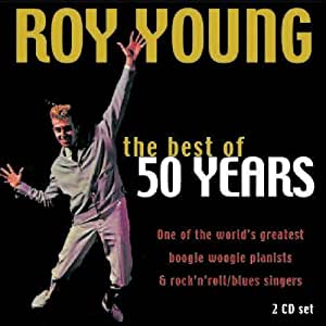 Roy Young - The Best Of 50 Years - Amazon.com Music