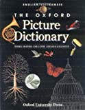 The Oxford Picture Dictionary: English-Vietnamese Editon (The Oxford Picture Dictionary Program)