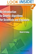 Introduction To Genetic Algorithms For Scientists And Engineers, An