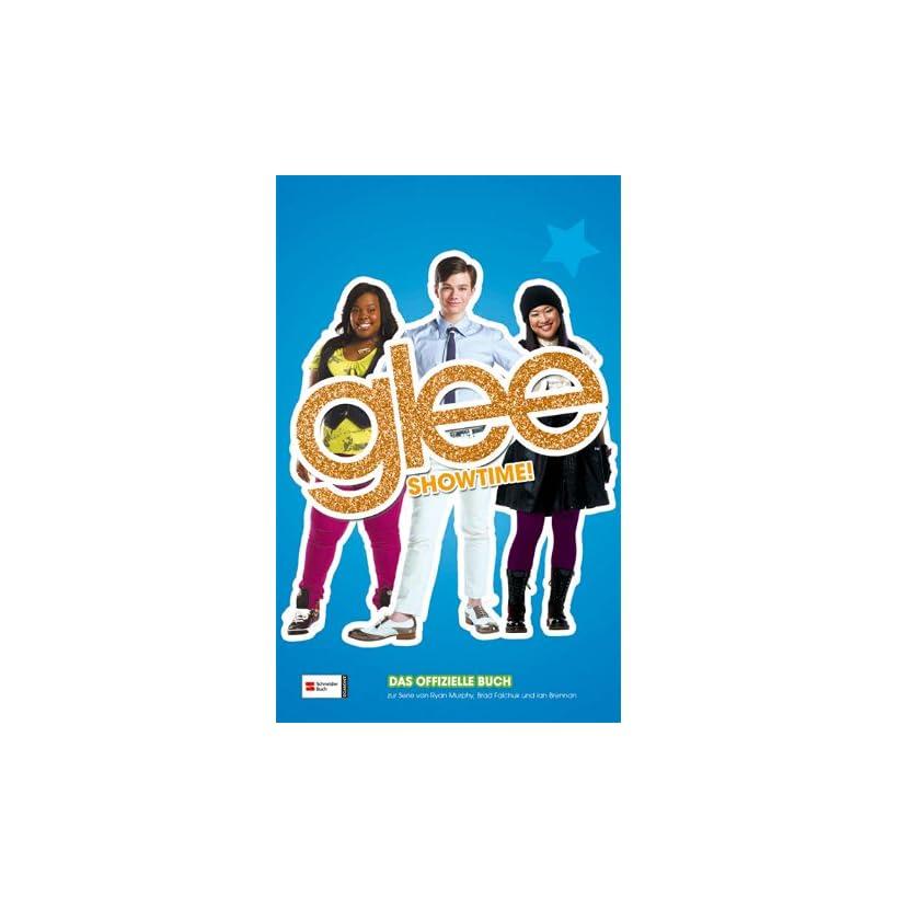 Glee, Band 03: Showtime! (German Edition)