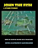 img - for John the Fish & Other Stories book / textbook / text book