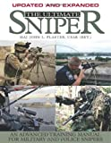 img - for The Ultimate Sniper: An Advanced Training Manual for Military and Police Snipers book / textbook / text book