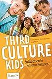 Third Culture Kids: Aufwachsen in mehreren Kulturen