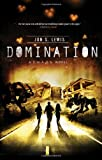 img - for Domination (A C.H.A.O.S. Novel) book / textbook / text book