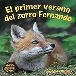 El Primer Verano del Zorro Fernando [The First Summer of Zorro Fernando] | Mary Holland