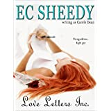 LOVE LETTERS, INC. (Romance and smiles) ~ EC Sheedy