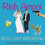 Dog Day Wedding | Rich Amooi