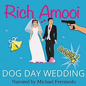Dog Day Wedding Audiobook