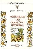 Milagros de Nuestra Senora (Odres Nuevos) (Spanish Edition)