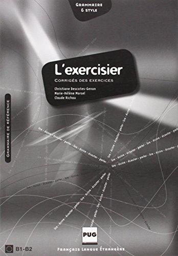L'exercisier: Corriges des Exercices 2e Ed.(n.pres.)