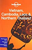 Vietnam Cambodia Laos & Northern Thailand (Multi Country Travel Guide)