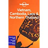 Vietnam Cambodia Laos & Northern Thailand (Lonely Planet Vietnam Cambodia Laos & Northern Thailand)von &#34;Nick Ray&#34;