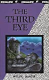The Third Eye (Swallow Books)