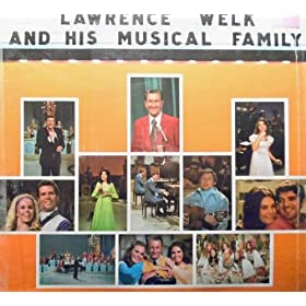 In Concert Lawrence Welk and His Musical Family Lp by LAWRENCE WELK