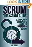 Scrum QuickStart Guide: A Simplified...