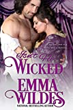 Isn't He Wicked (Wickedly Yours Book 2)