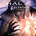Halo: Silentium: The Forerunner Saga, Book 3 (       UNABRIDGED) by Greg Bear Narrated by Euan Morton