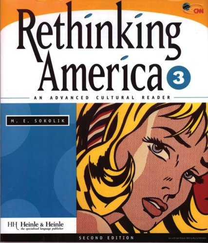 Rethinking America 3: An Advanced Cultural Reader (Second...