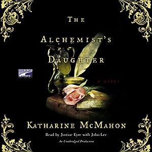 The Alchemist's Daughter Audiobook