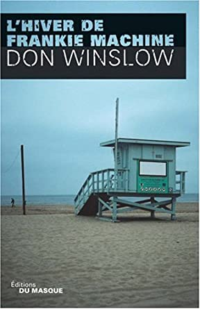 Don Winslow - L'Hiver de Frankie Machine [MULTI]