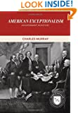 American Exceptionalism: An Experiment in History (Values and Capitalism)