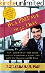 Be A PMP Ace In 30 Days: How I aced t...