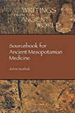 img - for Sourcebook for Ancient Mesopotamian Medicine (Writings from the Ancient World) 1st edition by JoAnn Scurlock (2014) Paperback book / textbook / text book