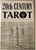 img - for 20th Century Tarot: An Entertaining and Enlightening Means of Predicting the Future book / textbook / text book