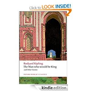 "The Man Who Would Be King and Other Stories (Oxford World""s Classics) Rudyard Kipling and Louis L. Cornell"