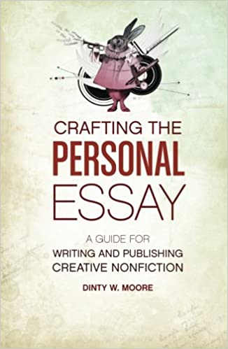 The Art of the Personal Essay - Writer s Relief, Inc