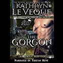 The Gorgon Audiobook by Kathryn Le Veque Narrated by Tristan Hunt