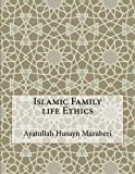 img - for Islamic Family life Ethics book / textbook / text book