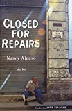 Closed for Repairs: Stories (Lannan Translation Selection (Curbstone Press))