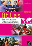Atlas des relations internationales