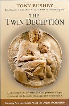 Bible Fraud Tony Bushby a critique