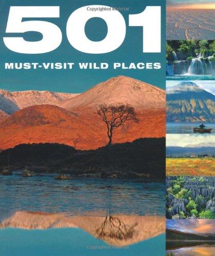 501 Must-Visit Wild Places