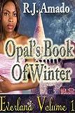 Everland: Opal's Book of Winter
