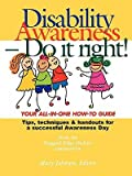 img - for Disability Awareness - Do It Right!   [DISABILITY AWARENESS - DO IT R] [Paperback] book / textbook / text book