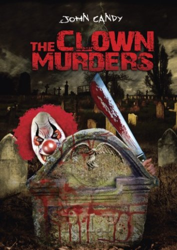 Clown Murders, The / Кровавая шутка (1976)