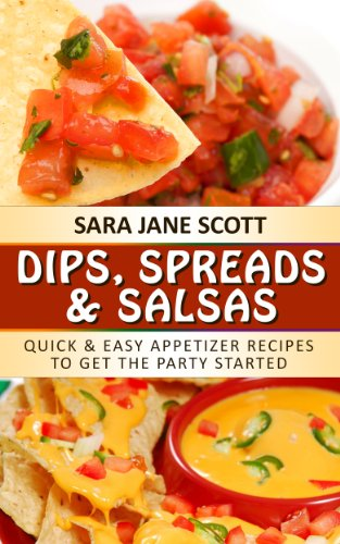 Dip, Spreads & Salsas by Sara Jane Scott ebook deal