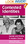Contested Identities: Gender and Kins...