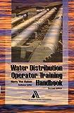 Water Distribution Operator Training Handbook, 2nd Edition