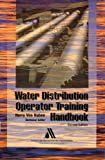 Water Distribution Operator Training Handbook, 2nd Edition