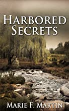 Harbored Secrets (A Psychological Mystery)