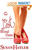 My Last Blind Date (Better Date than Never Book 3)