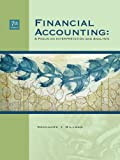 img - for Financial Accounting: A Focus on Interpretation and Analysis book / textbook / text book